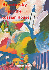 Watch Full Movie - Kandinsky and the Russian House